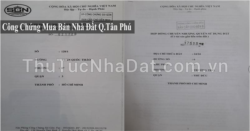 Dịch Vụ Công Chứng Mua Bán Nhà Đất Quận Tân Phú