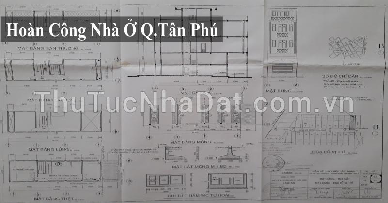 Dịch Vụ Hoàn Công Nhà Ở Quận Tân Phú