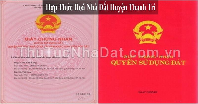 Dịch Vụ Hợp Thức Hóa Nhà Đất Huyện Thanh Trì