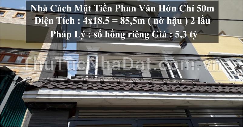 Nhà Cách Mặt Tiền Phan Văn Hớn Chỉ 50m Gần Chợ Cầu Gò Vấp